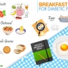 Breakfast Ideas for Diabetic Patients
