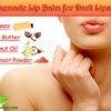 Homemade Lip Balm for Dark Lips
