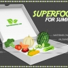 Best Super foods for Summers